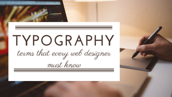 must-know-typography-terms-for-web-designers